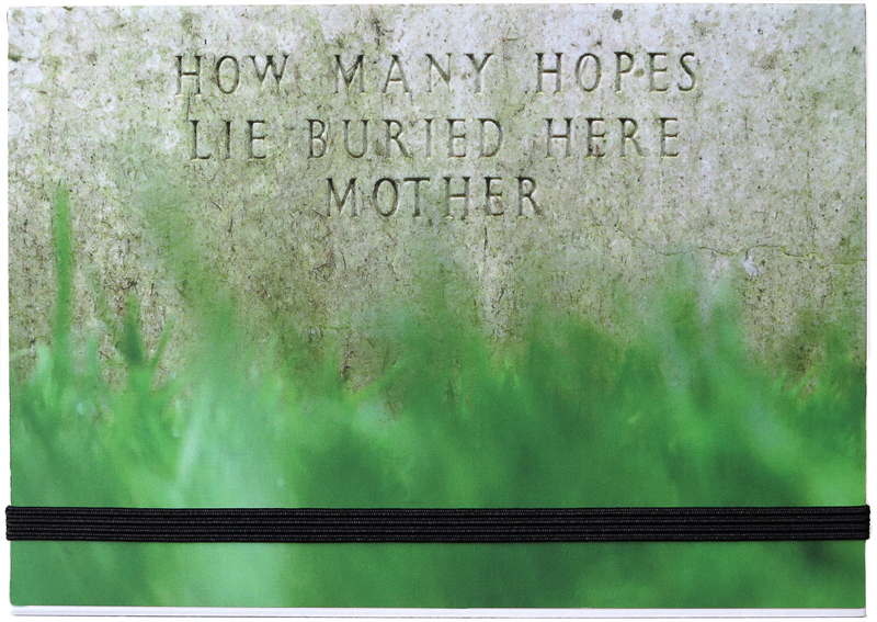 HOW MANY HOPES LIE BURIED HERE MOTHER | Gateways to the